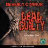 Dead Guilty (Unabridged), by Beverly Connor