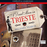 A Dead Man In Trieste (Unabridged) Audiobook, by Michael Pearce