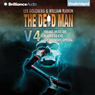 The Dead Man: Vol 4: Freaks Must Die, Slaves to Evil, and The Midnight Special (Unabridged) Audiobook, by Lee Goldberg
