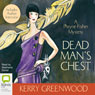 Dead Mans Chest: A Phryne Fisher Mystery (Unabridged) Audiobook, by Kerry Greenwood