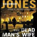 The Dead Mans Wife: Mike Coletti, Book 3 (Unabridged) Audiobook, by Solomon Jones