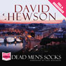 Dead Mens Socks (Unabridged), by David Hewson