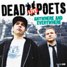 The Dead Poets Live: Anywhere and Everywhere (Unabridged), by AudioGO Ltd