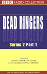 Dead Ringers: Series 2, Part 1 Audiobook, by Unspecified