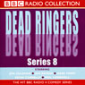 Dead Ringers (Series 8), by Peter Reynolds