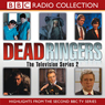 Dead Ringers, TV Series 2 Audiobook, by BBC Audiobooks Ltd