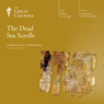 The Dead Sea Scrolls Audiobook, by The Great Courses