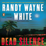 Dead Silence: Doc Ford Series (Unabridged), by Randy Wayne White
