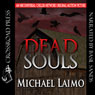 Dead Souls (Unabridged), by Michael Laimo