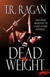 Dead Weight: Lizzy Gardner, Book 2 (Unabridged) Audiobook, by T. R. Ragan