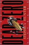 Dead Zero (Unabridged), by Stephen Hunter