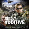 Deadly Additive (Unabridged) Audiobook, by Donn Taylor