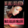 Deadly Beloved (Unabridged) Audiobook, by Max Allan Collins