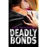 Deadly Bonds: Book Three of The Mindhunters (Unabridged), by Anne Marie Becker