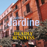 Deadly Business (Unabridged) Audiobook, by Quintin Jardine