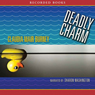 Deadly Charm: An Amanda Bell Brown Mystery, Book 3 (Unabridged) Audiobook, by Claudia Mair Burney