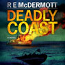 Deadly Coast (Unabridged), by R. E. McDermott