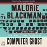 The Deadly Dare Mysteries, Book 2: Computer Ghost (Unabridged), by Malorie Blackman