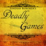 Deadly Games: The Emperors Edge, Book 3 (Unabridged) Audiobook, by Lindsay Buroker