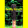 Deadly Harvest (Unabridged) Audiobook, by Carolyn Walker