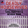 Deadly Housewives (Unabridged) Audiobook, by Sara Paretsky