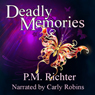 Deadly Memories (Unabridged) Audiobook, by P. M. Richter