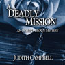 A Deadly Mission: An Olympia Brown Mystery, Book 1 (Unabridged), by Judith Campbell