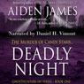 Deadly Night: The Murder of Candi Starr: Ghosthunters 101, Book 1 (Unabridged), by Aiden James