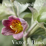 Deadly Nightshade: Deadly Mystery, Book 1 (Unabridged) Audiobook, by Victor J. Banis