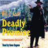 Deadly Promise (Unabridged), by Will C. Knott