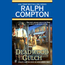 Deadwood Gulch (Unabridged), by Ralph Compton