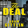 The Deal (Unabridged) Audiobook, by Adam Gittlin