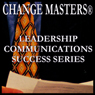 Dealing With Difficult People (Unabridged) Audiobook, by Change Masters Leadership Communications Success Series