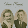 Dear Hearts: A Portrait of George and Marie (Unabridged) Audiobook, by Mike Hartner