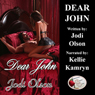 Dear John (Unabridged) Audiobook, by Jodi Olson