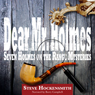 Dear Mr. Holmes: Seven Holmes on the Range Mysteries (Unabridged), by Steve Hockensmith