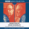 Dear Philip, Dear Kingsley: The Letters of Phillip Larkin & Kingsley Amis Audiobook, by Philip Larkin