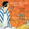 Death Before Wicket (Unabridged), by Kerry Greenwood