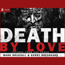 Death by Love: Letters from the Cross (Unabridged) Audiobook, by Mark Driscoll