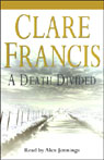 A Death Divided (Unabridged) Audiobook, by Clare Francis