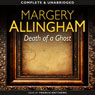 Death of a Ghost (Unabridged), by Margery Allingham