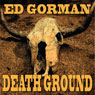 Death Ground (Unabridged) Audiobook, by Edward Gorman