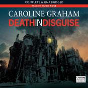 Death in Disguise (Unabridged), by Caroline Graha