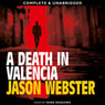 A Death in Valencia (Unabridged), by Jason Webster