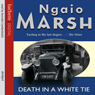 Death in a White Tie Audiobook, by Ngaio Marsh
