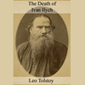 The Death of Ivan Ilych (Unabridged) Audiobook, by Leo Tolstoy