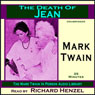The Death of Jean: The Mark Twain In Person Audio Library Audiobook, by Mark Twain