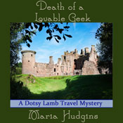 Death of a Lovable Geek (Unabridged), by Maria Hudgins