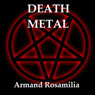 Death Metal (Unabridged) Audiobook, by Armand Rosamilia