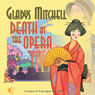 Death at the Opera (Unabridged) Audiobook, by Gladys Mitchell